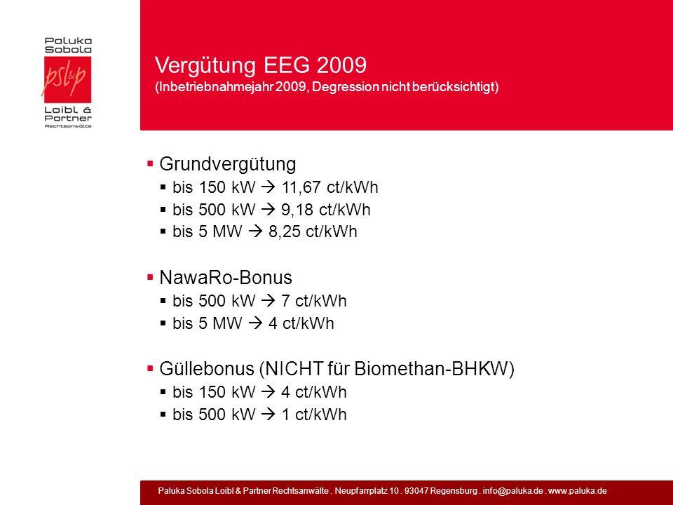 Paluka Sobola Loibl & Partner Rechtsanwälte. Neupfarrplatz 10. 93047 Regensburg. info@paluka.de. www.paluka.de Vergütung EEG 2009 (Inbetriebnahmejahr