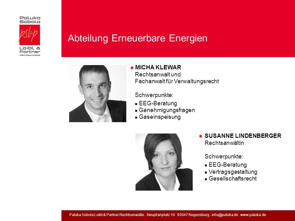 Paluka Sobola Loibl & Partner Rechtsanwälte. Neupfarrplatz 10. 93047 Regensburg. info@paluka.de. www.paluka.de Abteilung Erneuerbare Energien MICHA KL