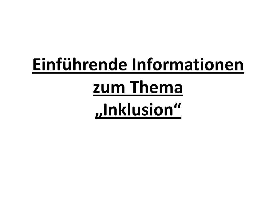 Einführende Informationen zum Thema Inklusion