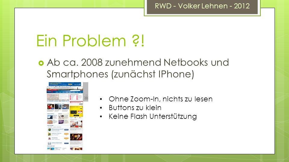 RWD - Volker Lehnen - 2012 Ein Problem ?. Ab ca.