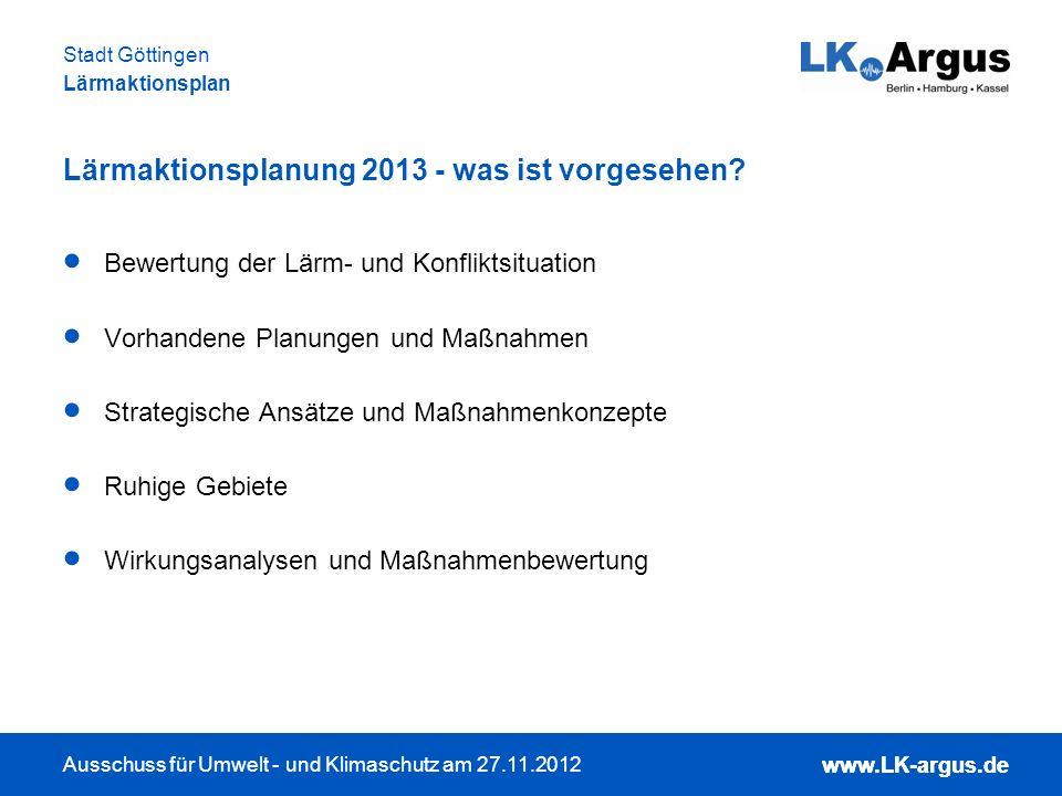 www.LK-argus.de Ausschuss für Umwelt - und Klimaschutz am 27.11.2012 Stadt Göttingen Lärmaktionsplan www.LK-argus.de Schwerverkehrsanteile (Lkw und Bus) Hohe SV-Anteile insbesondere auf der A7 und in der Innenstadt hohe SV-Anteile in der Innenstadt sind auf den Busverkehr zurückzuführen Zusammenhang zwischen Schwerverkehrsanteil (SV-Anteil) und Lärmbelastung: Geräuschbelastung eines Lkw / Busses entspricht der von 23 Pkw (nach VBUS bei 50 km/h) Busring
