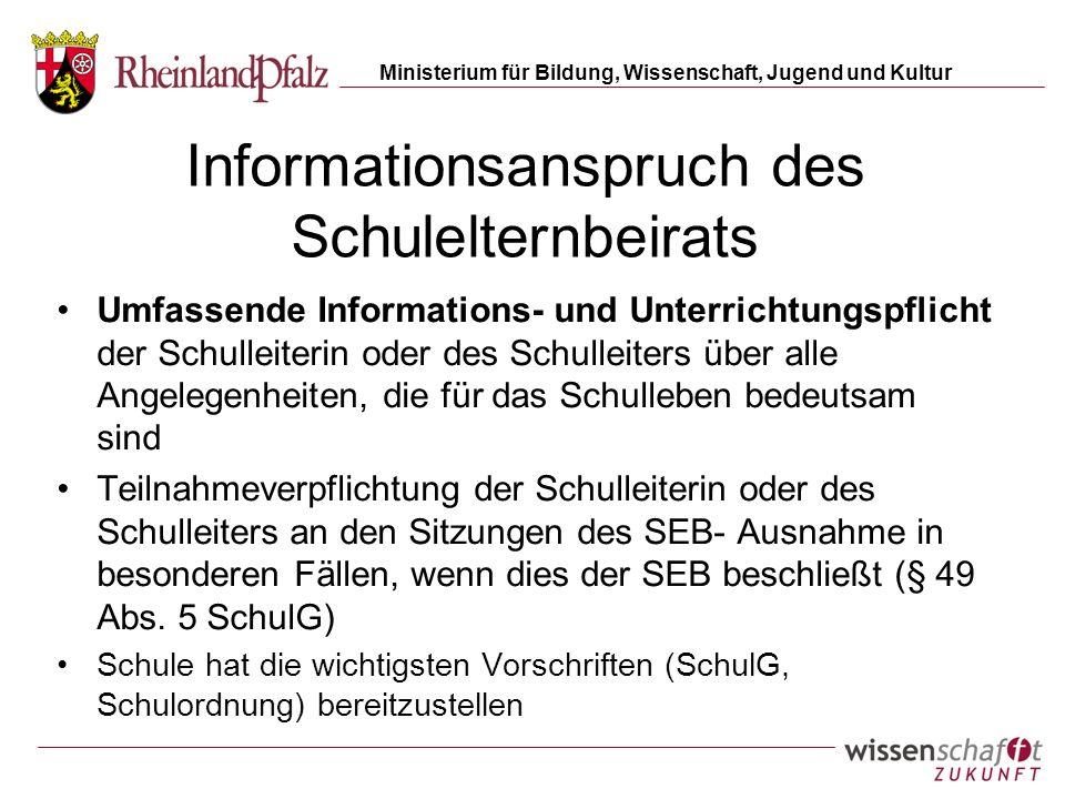 Ministerium für Bildung, Wissenschaft, Jugend und Kultur Informationsanspruch des Schulelternbeirats Umfassende Informations- und Unterrichtungspflich