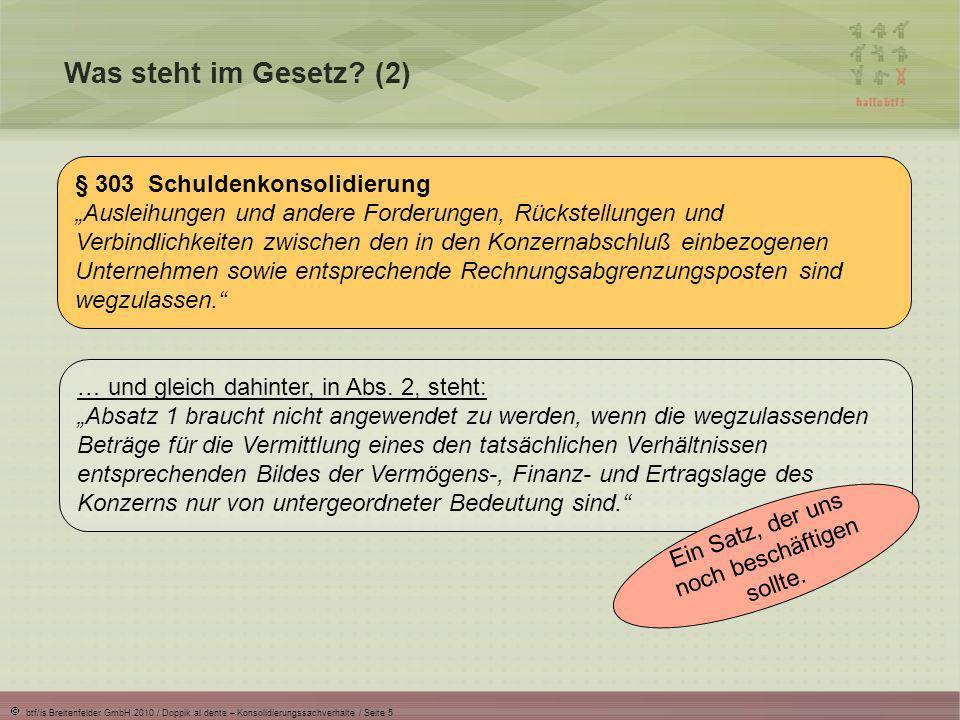 btf/is Breitenfelder GmbH 2010 / Doppik al dente – Konsolidierungssachverhalte / Seite 6 Was steht im Gesetz.