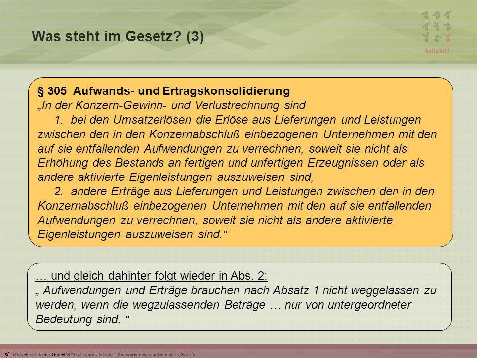 btf/is Breitenfelder GmbH 2010 / Doppik al dente – Konsolidierungssachverhalte / Seite 7 Was steht im Gesetz.