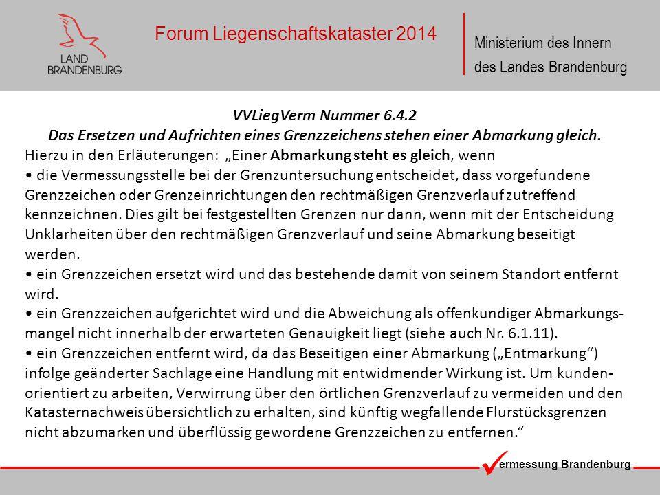 ermessung Brandenburg Ministerium des Innern des Landes Brandenburg Forum Liegenschaftskataster 2014 VVLiegVerm Nummer 6.4.2 Das Ersetzen und Aufricht