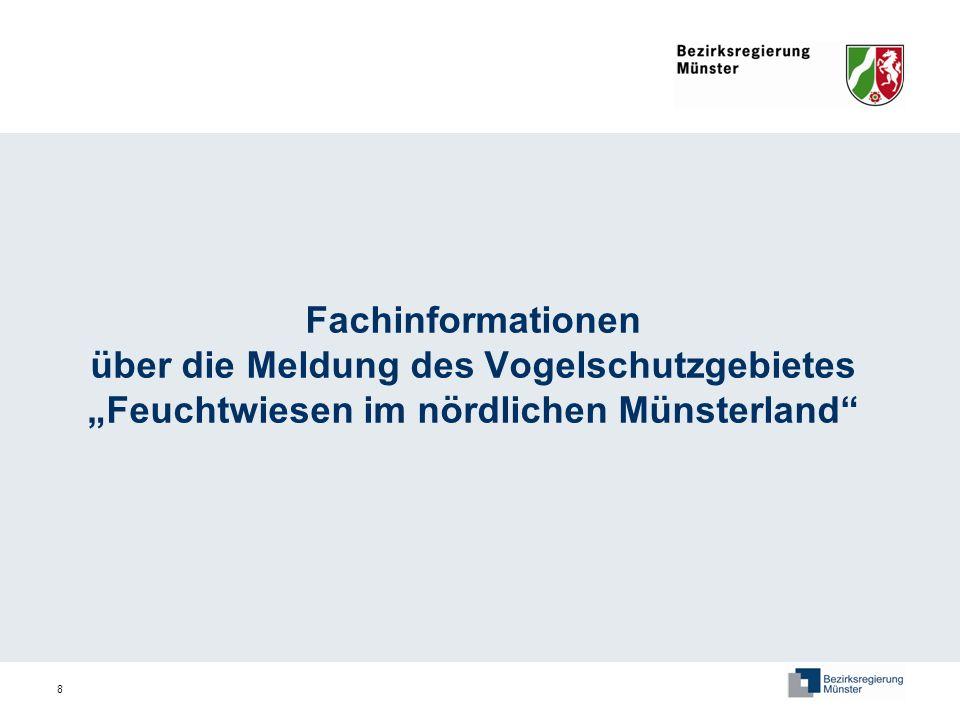 8 Fachinformationen über die Meldung des Vogelschutzgebietes Feuchtwiesen im nördlichen Münsterland