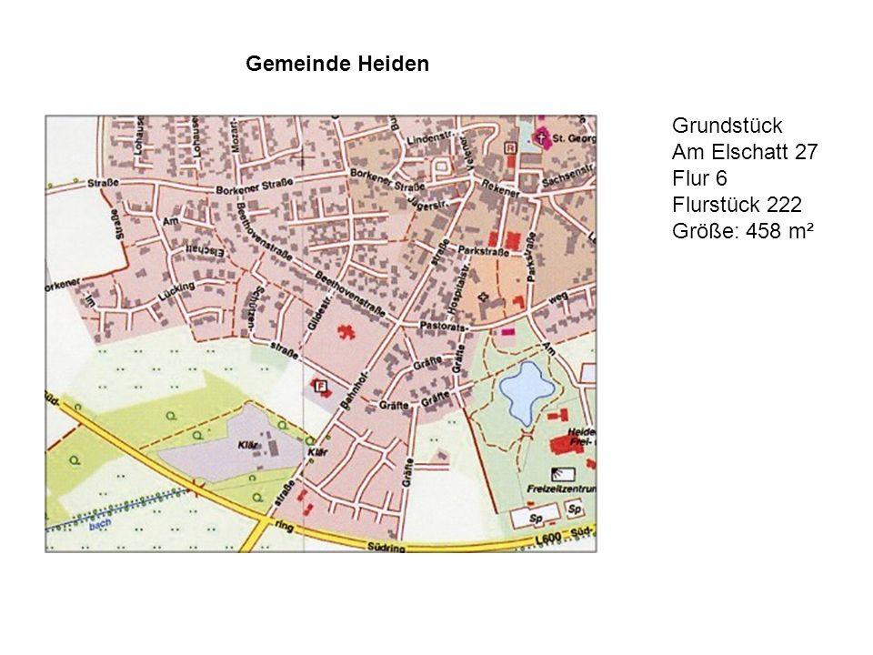 Gemeinde Heiden Grundstück Am Elschatt 27 Flur 6 Flurstück 222 Größe: 458 m²