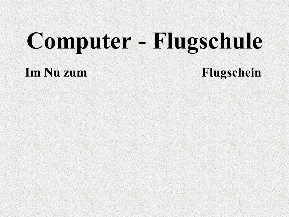 Computer - Flugschule Im Nu zum Flugschein