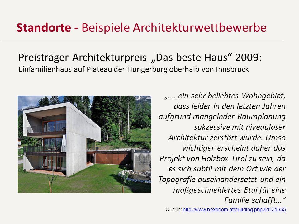 Standorte - Beispiele Architekturwettbewerbe Preisträger Architekturpreis Das beste Haus 2009: Einfamilienhaus auf Plateau der Hungerburg oberhalb von