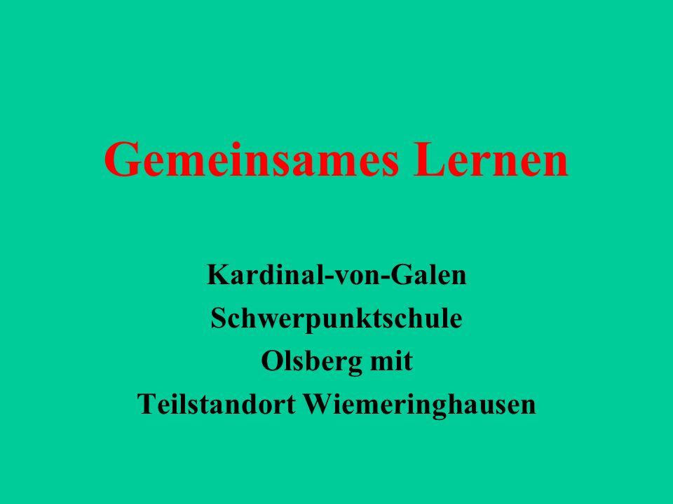 Gemeinsames Lernen Kardinal-von-Galen Schwerpunktschule Olsberg mit Teilstandort Wiemeringhausen