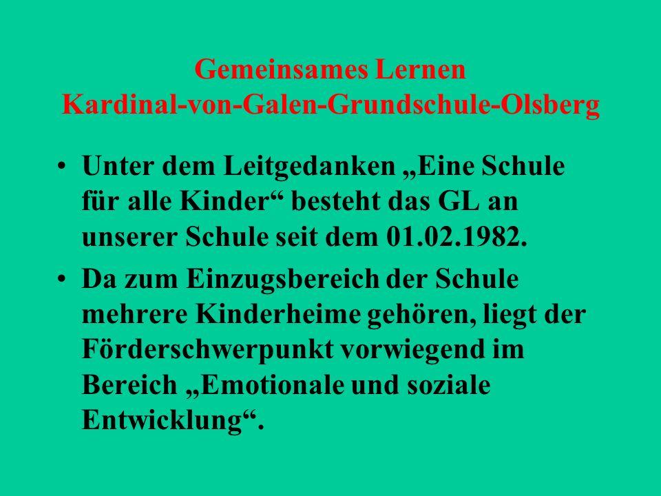 Gemeinsames Lernen Kardinal-von-Galen-Grundschule-Olsberg Unter dem Leitgedanken Eine Schule für alle Kinder besteht das GL an unserer Schule seit dem