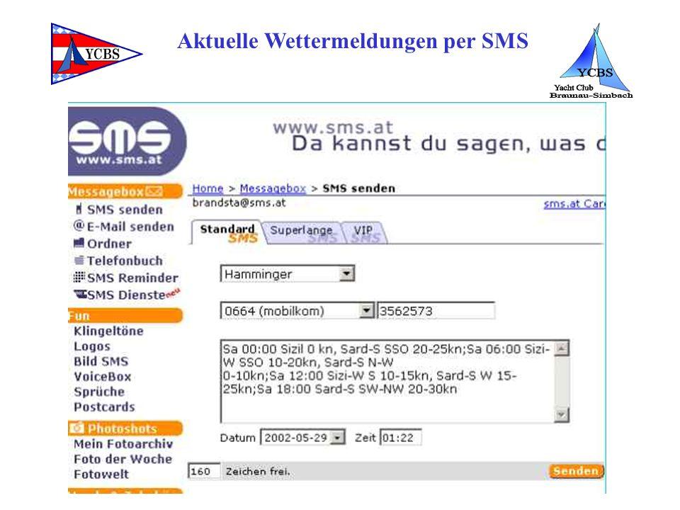 Aktuelle Wettermeldungen per SMS SMS-Versand www.sms.at nur 5 pro Monat gratiswww.sms.at www.orf.at einfach und sofortwww.orf.at www.a1net.at www.smss