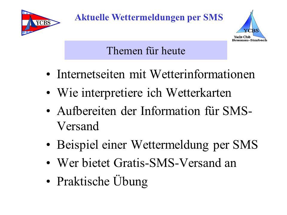 Aktuelle Wettermeldungen per SMS Abo- und Abfragedienste Übermittlung durch Provider an Handy –www.seewetterbericht.dewww.seewetterbericht.de –www.ask