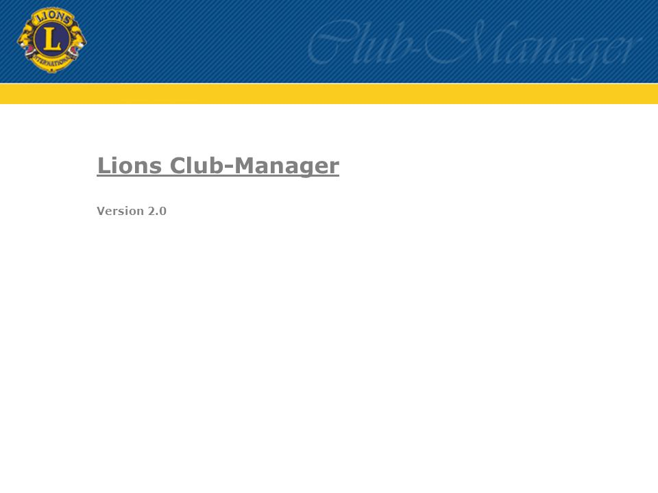Lions Club-Manager Version 2.0