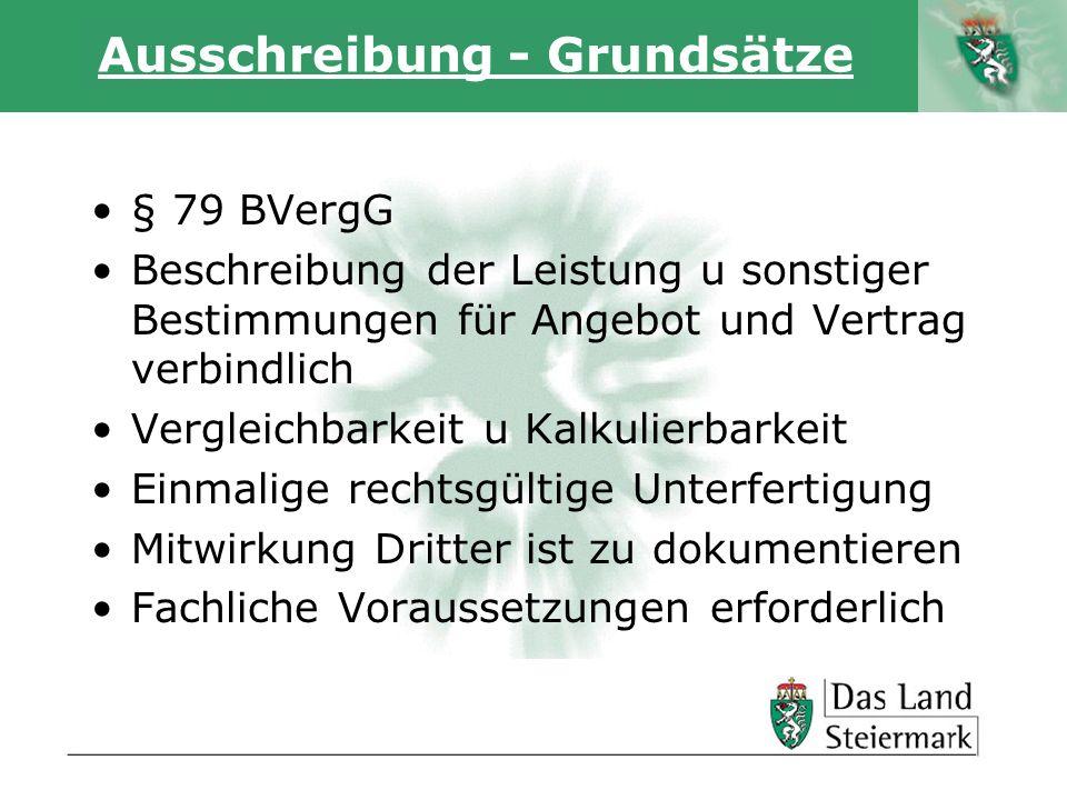 Autor Ausschreibung - Grundsätze § 79 BVergG Beschreibung der Leistung u sonstiger Bestimmungen für Angebot und Vertrag verbindlich Vergleichbarkeit u