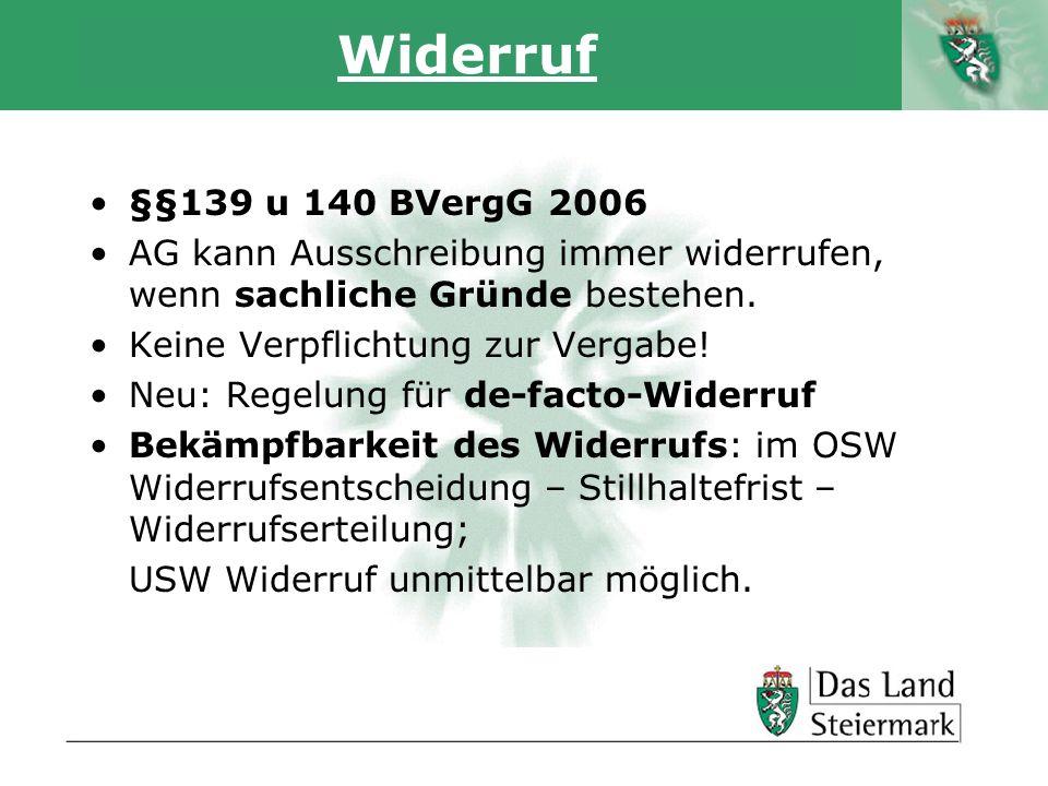 Autor Widerruf §§139 u 140 BVergG 2006 AG kann Ausschreibung immer widerrufen, wenn sachliche Gründe bestehen. Keine Verpflichtung zur Vergabe! Neu: R