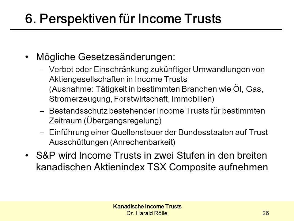 Kanadische Income Trusts Dr.Harald Rölle26 6.