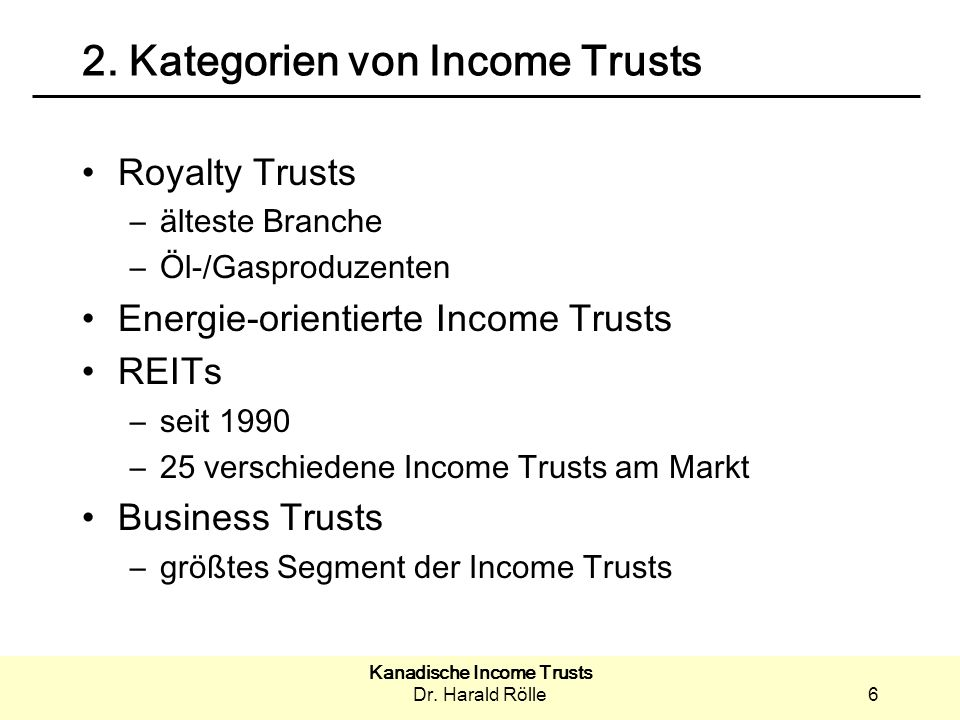 Kanadische Income Trusts Dr.Harald Rölle27 7.
