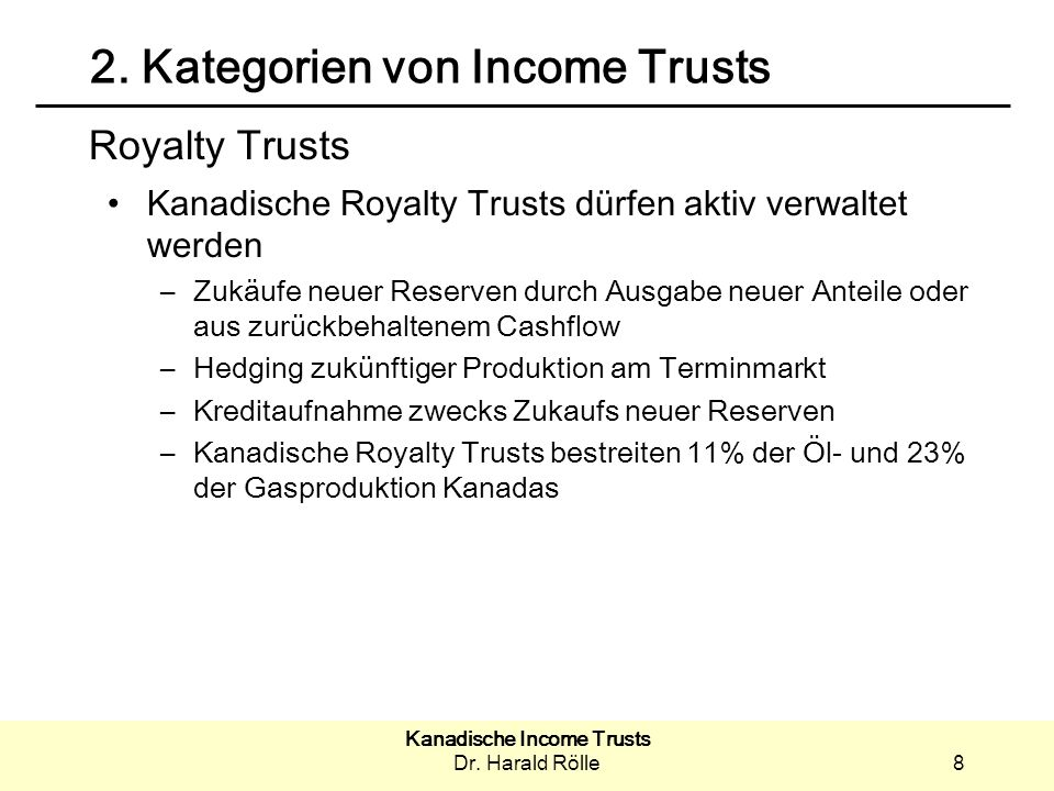 Kanadische Income Trusts Dr.Harald Rölle9 2.