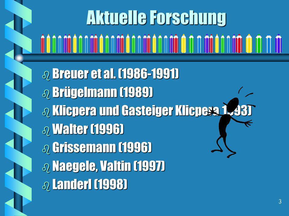 3 b Breuer et al. (1986-1991) b Brügelmann (1989) b Klicpera und Gasteiger Klicpera 1993) b Walter (1996) b Grissemann (1996) b Naegele, Valtin (1997)