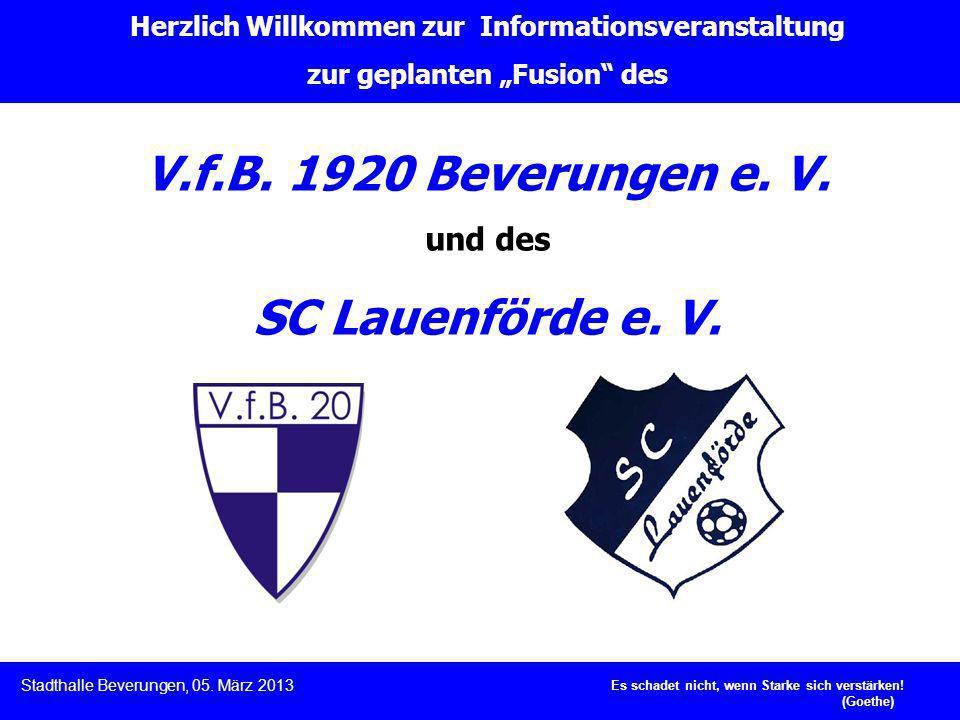 Herzlich Willkommen zur Informationsveranstaltung zur geplanten Fusion des V.f.B. 1920 Beverungen e. V. und des SC Lauenförde e. V. Es schadet nicht,