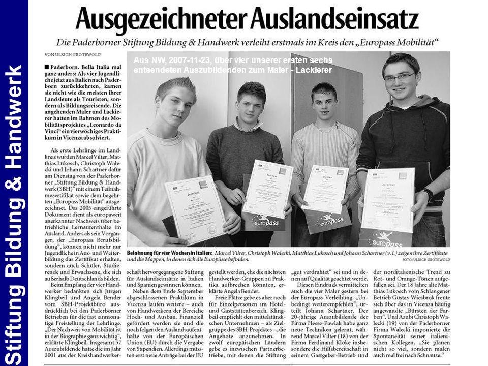 Stiftung Bildung & Handwerk Aus NW, 2007-11-23, über vier unserer ersten sechs entsendeten Auszubildenden zum Maler - Lackierer