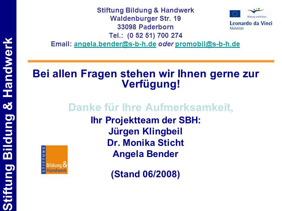 Stiftung Bildung & Handwerk Waldenburger Str. 19 33098 Paderborn Tel.: (0 52 51) 700 274 Email: angela.bender@s-b-h.de oder promobil@s-b-h.deangela.be