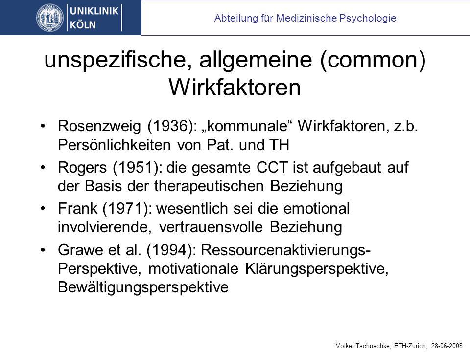 unspezifische, allgemeine (common) Wirkfaktoren Rosenzweig (1936): kommunale Wirkfaktoren, z.b.