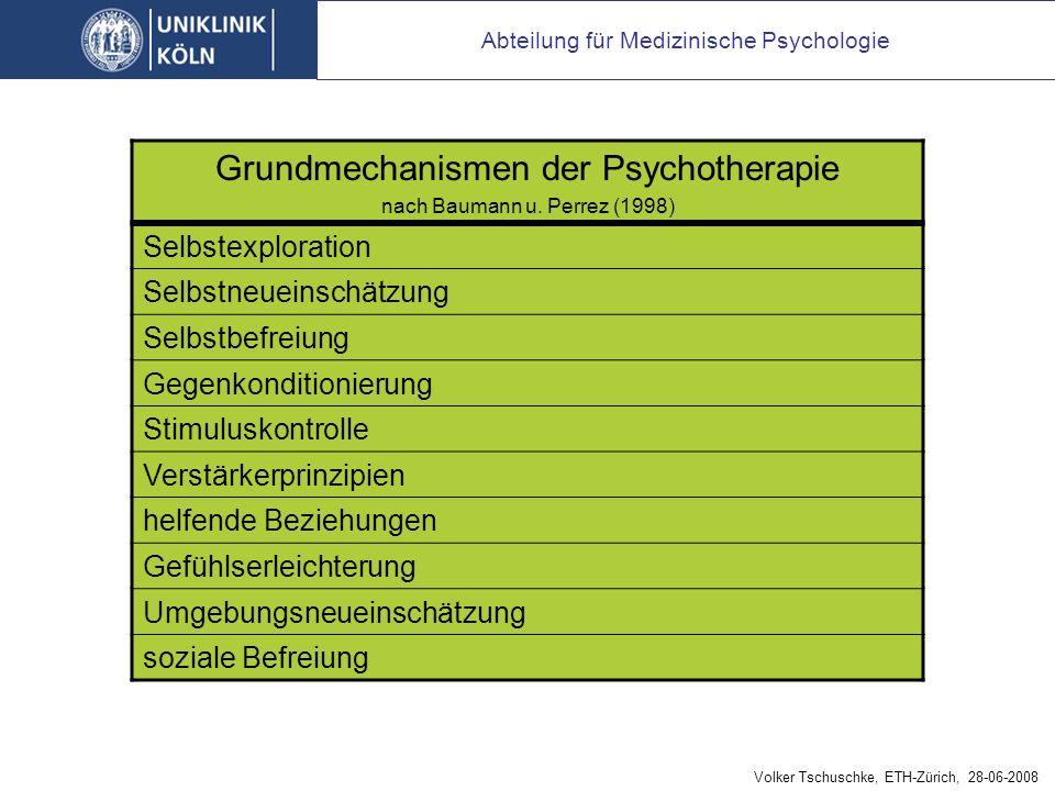 Abteilung für Medizinische Psychologie Grundmechanismen der Psychotherapie nach Baumann u.