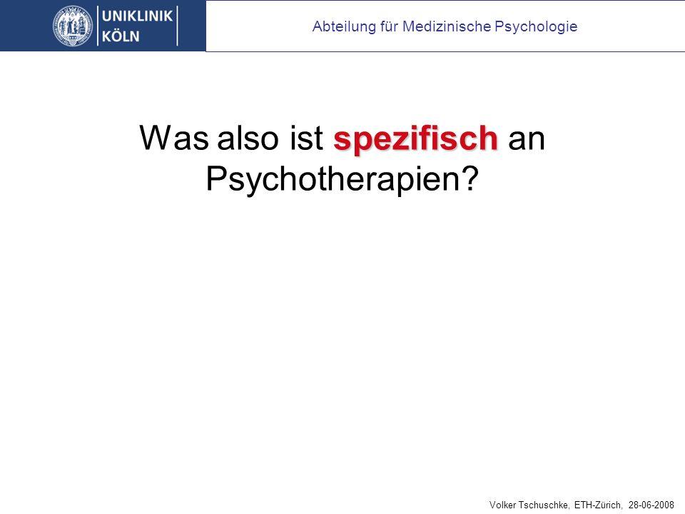 spezifisch Was also ist spezifisch an Psychotherapien.