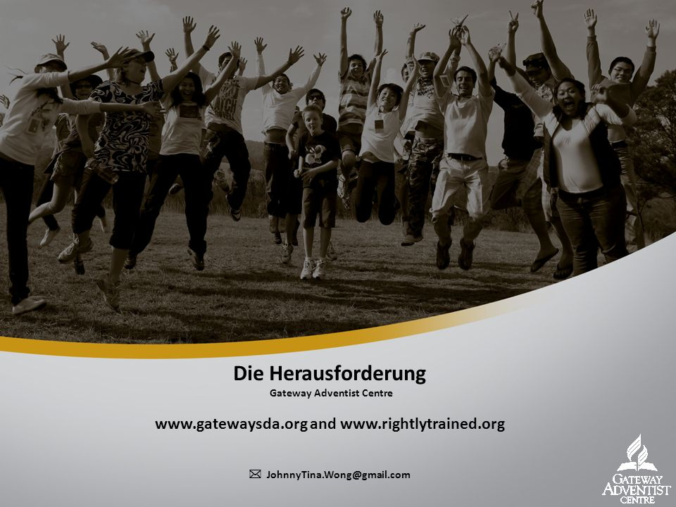 Die Herausforderung Gateway Adventist Centre   and