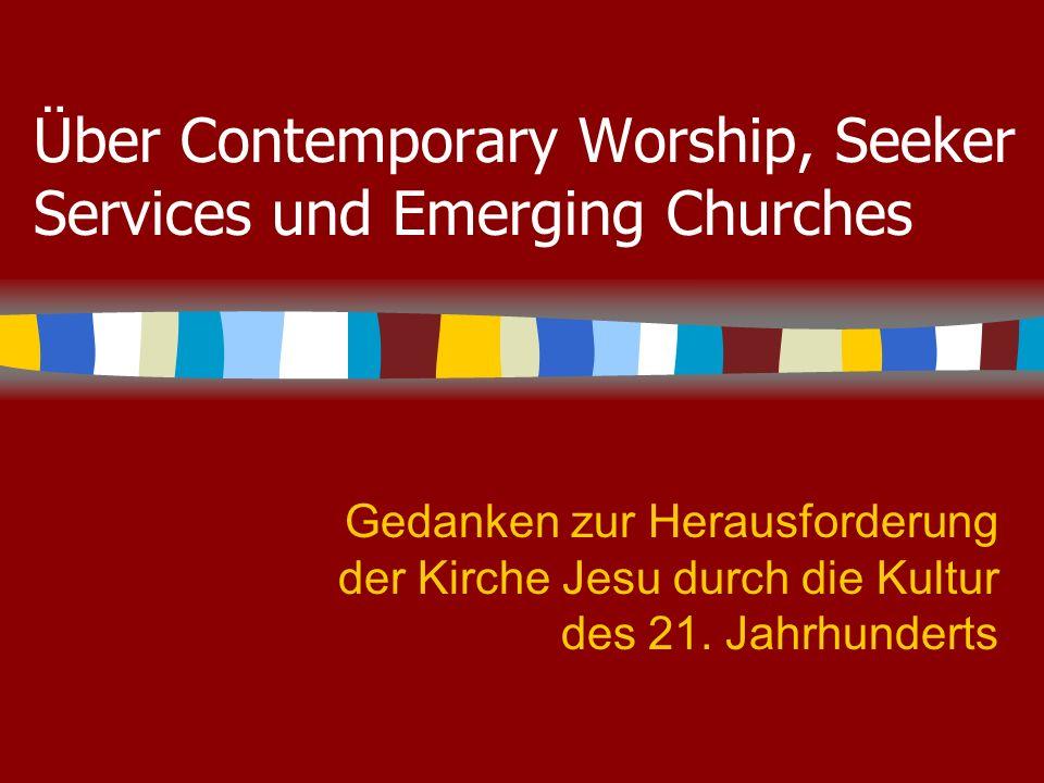 12 Emerging Worship – Gottesdienst für Postmoderne Weitere Kennzeichen: Im Vergleich zum Seeker Service sinkt der Anspruch an die Qualität – im Vergleich zu bisherigen Formen steigt der Anspruch an die Authentizität der Erfahrung.