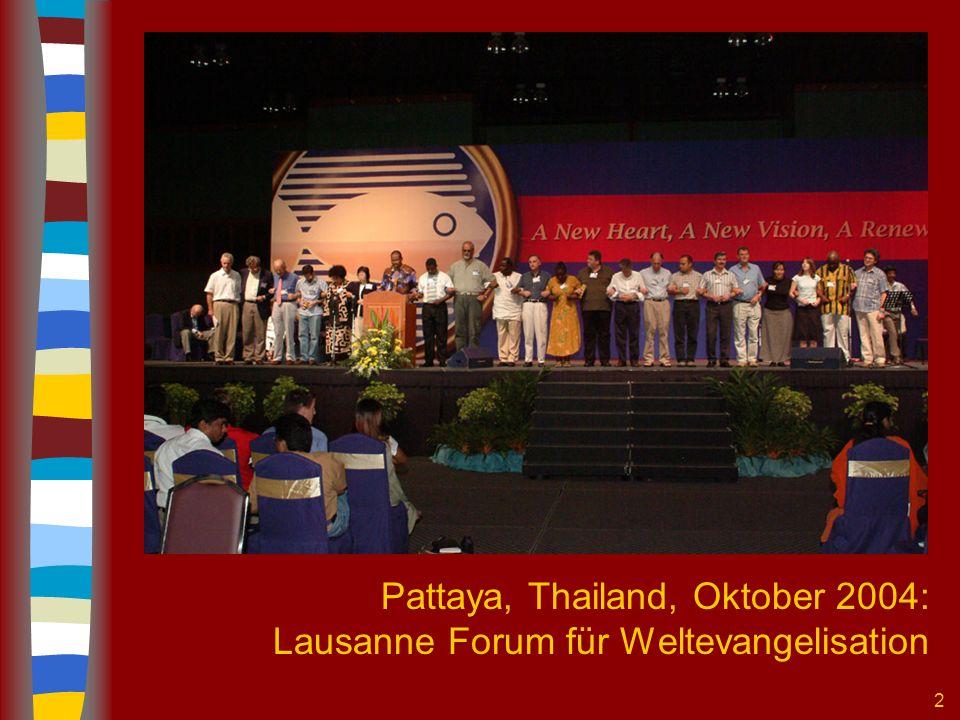 2 Pattaya, Thailand, Oktober 2004: Lausanne Forum für Weltevangelisation