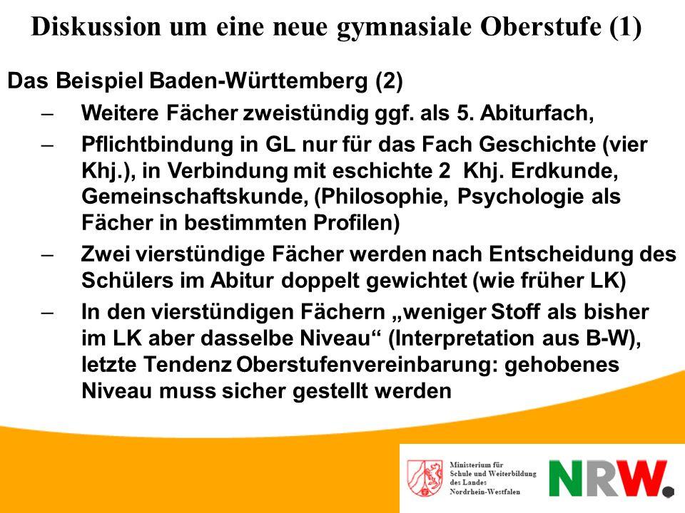 Diskussion um eine neue gymnasiale Oberstufe (1) Das Beispiel Baden-Württemberg (1) –Unterscheidung nur noch von vier- und zweistündigen Fächern –5 Ab