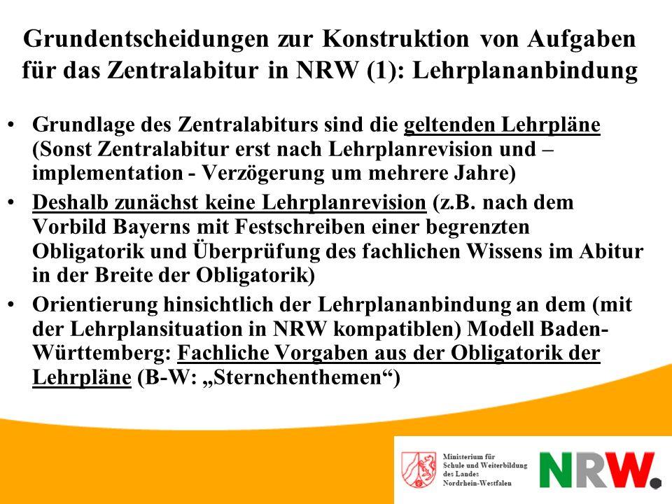 3. Grundentscheidungen für das Zentralabitur in NRW