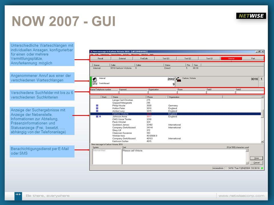 NOW 2007 – Call Handling 1 Blinde Vermittlung von Gesprächen Anrufe können geparkt werden