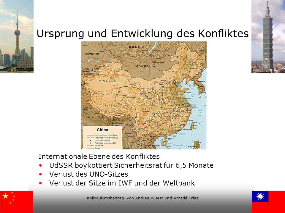 Kolloquiumsbeitrag von Andrea Wüest und Amadé Fries Ursprung und Entwicklung des Konfliktes Internationale Ebene des Konfliktes UdSSR boykottiert Sich
