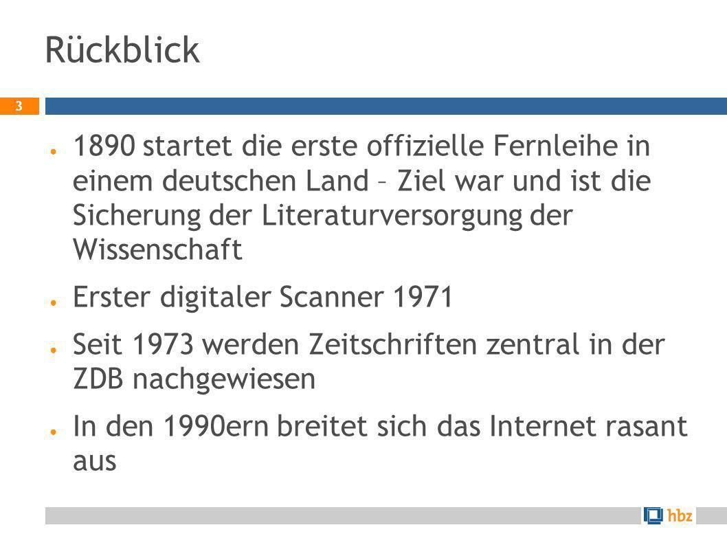 3 1890 startet die erste offizielle Fernleihe in einem deutschen Land – Ziel war und ist die Sicherung der Literaturversorgung der Wissenschaft Erster