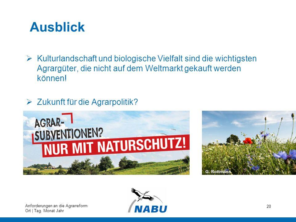 Ausblick Kulturlandschaft und biologische Vielfalt sind die wichtigsten Agrargüter, die nicht auf dem Weltmarkt gekauft werden können! Zukunft für die