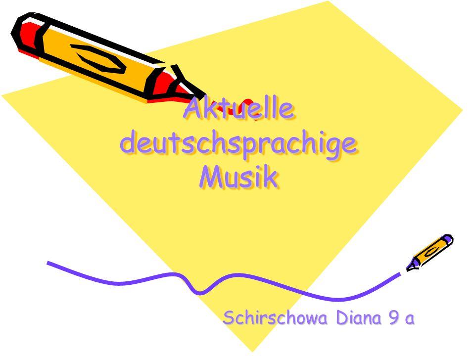Aktuelle deutschsprachige Musik Schirschowa Diana 9 a