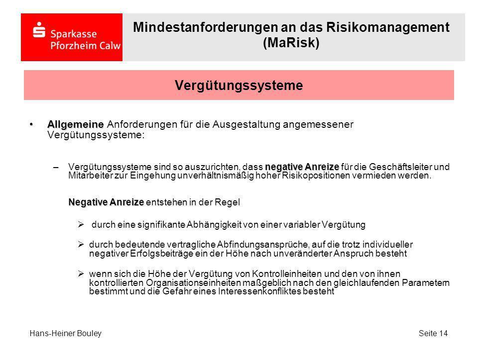 Vergütungssysteme AllgemeineAllgemeine Anforderungen für die Ausgestaltung angemessener Vergütungssysteme: negative Anreize Negative Anreize –Vergütun