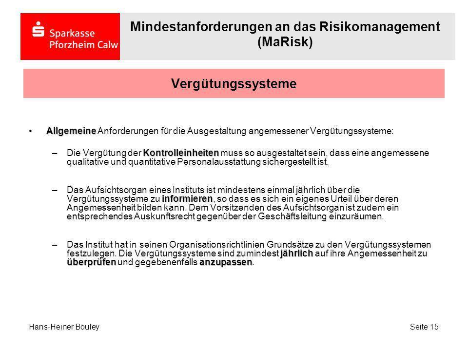 Vergütungssysteme AllgemeineAllgemeine Anforderungen für die Ausgestaltung angemessener Vergütungssysteme: Kontrolleinheiten –Die Vergütung der Kontro