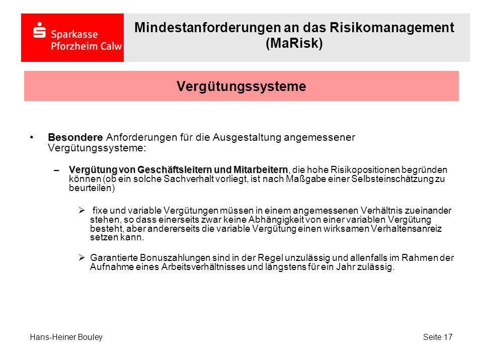 Vergütungssysteme BesondereBesondere Anforderungen für die Ausgestaltung angemessener Vergütungssysteme: –Vergütung von Geschäftsleitern und Mitarbeit