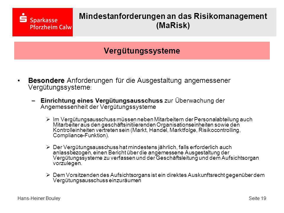 Vergütungssysteme BesondereBesondere Anforderungen für die Ausgestaltung angemessener Vergütungssysteme : –Einrichtung eines Vergütungsausschuss –Einr