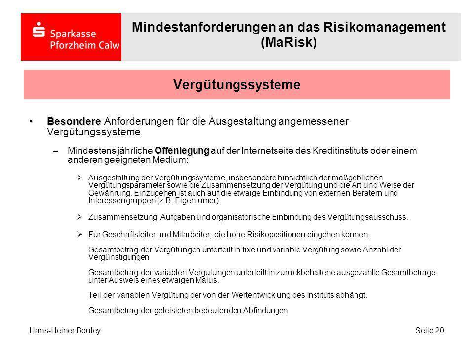 Vergütungssysteme BesondereBesondere Anforderungen für die Ausgestaltung angemessener Vergütungssysteme : Offenlegung –Mindestens jährliche Offenlegun