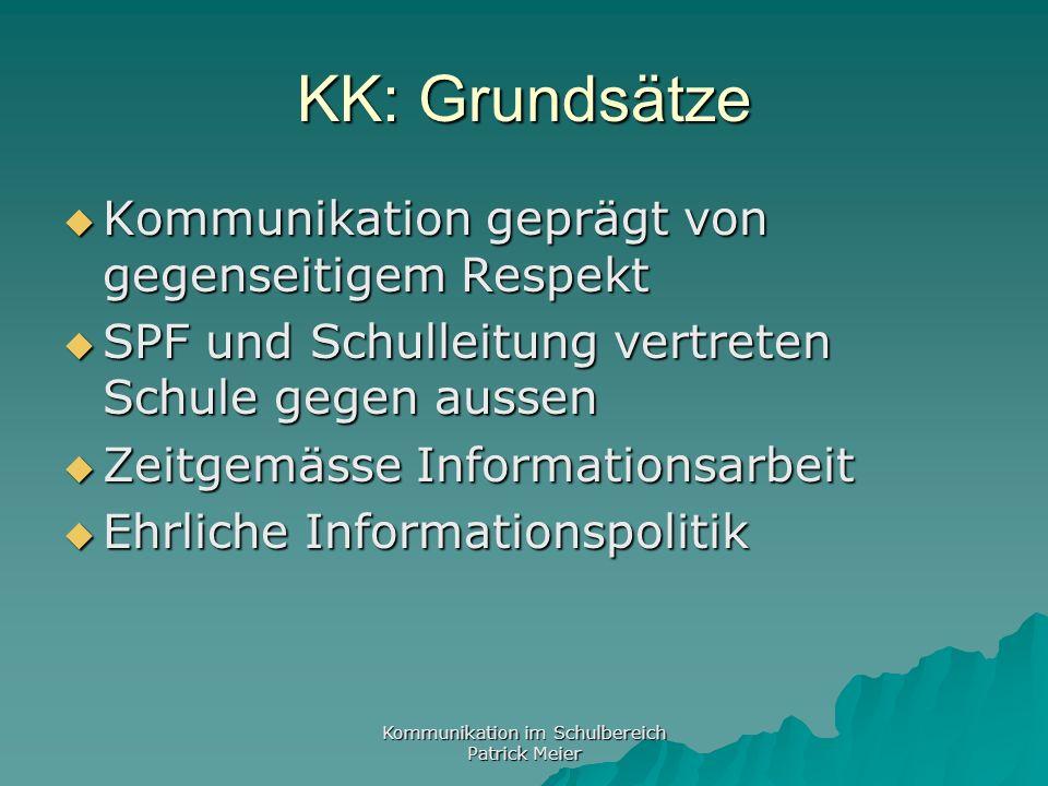 Kommunikation im Schulbereich Patrick Meier Kommunikationsbeispiel 8 Am Tag der Volksschule stört eine Gruppe Jugendlicher (älter 17) massiv den Unterricht einer Lehrperson.