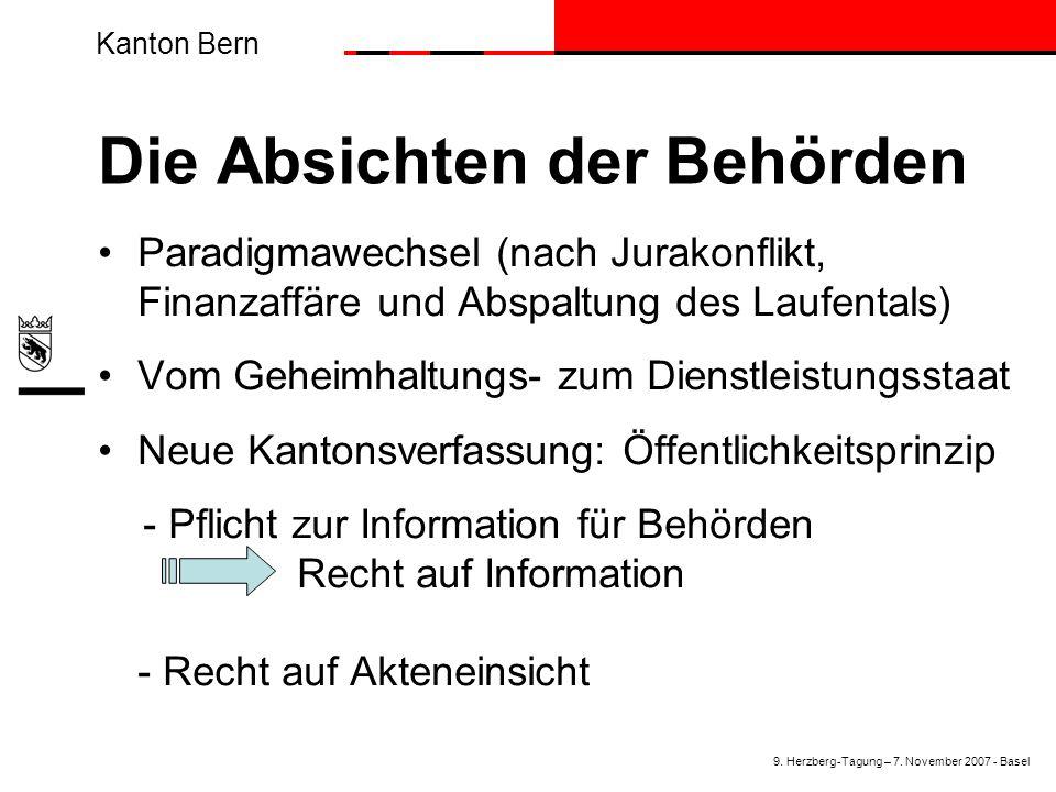 Kanton Bern Die Absichten der Behörden Paradigmawechsel (nach Jurakonflikt, Finanzaffäre und Abspaltung des Laufentals) Vom Geheimhaltungs- zum Dienst
