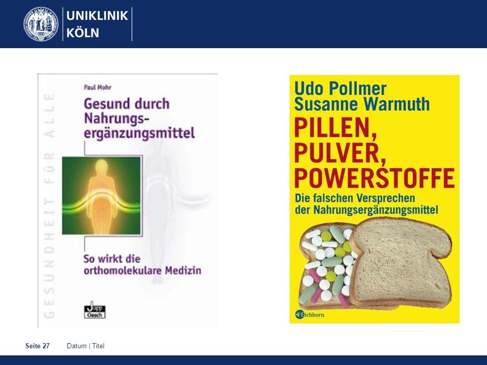 Datum | TitelSeite 28 Vitamine, Spurenelemente & Co.: nicht so!!!