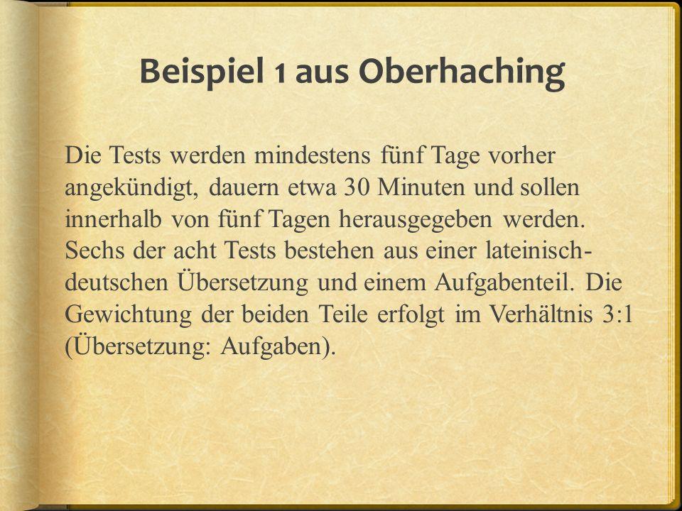 Beispiel 1 aus Oberhaching Die Tests werden mindestens fünf Tage vorher angekündigt, dauern etwa 30 Minuten und sollen innerhalb von fünf Tagen heraus