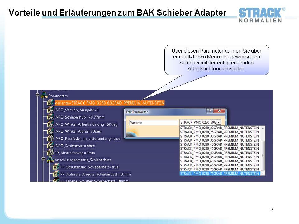 14 Einbinden des BAK Schieber Adapters in ein Werkzeug 7.